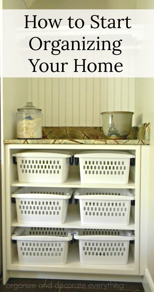 How to Start Organizing Your Home pinterest