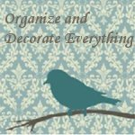 Organize and Decorate Everything