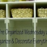 We're Organized Wednesday
