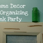 Home Decor and Organizing Link Party #3