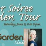 Summer Soiree and Garden Tour