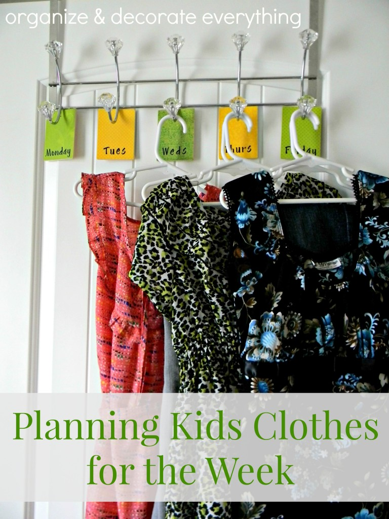 Save time in the mornings by planning kids clothes for the week