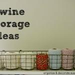 Twine Storage Ideas