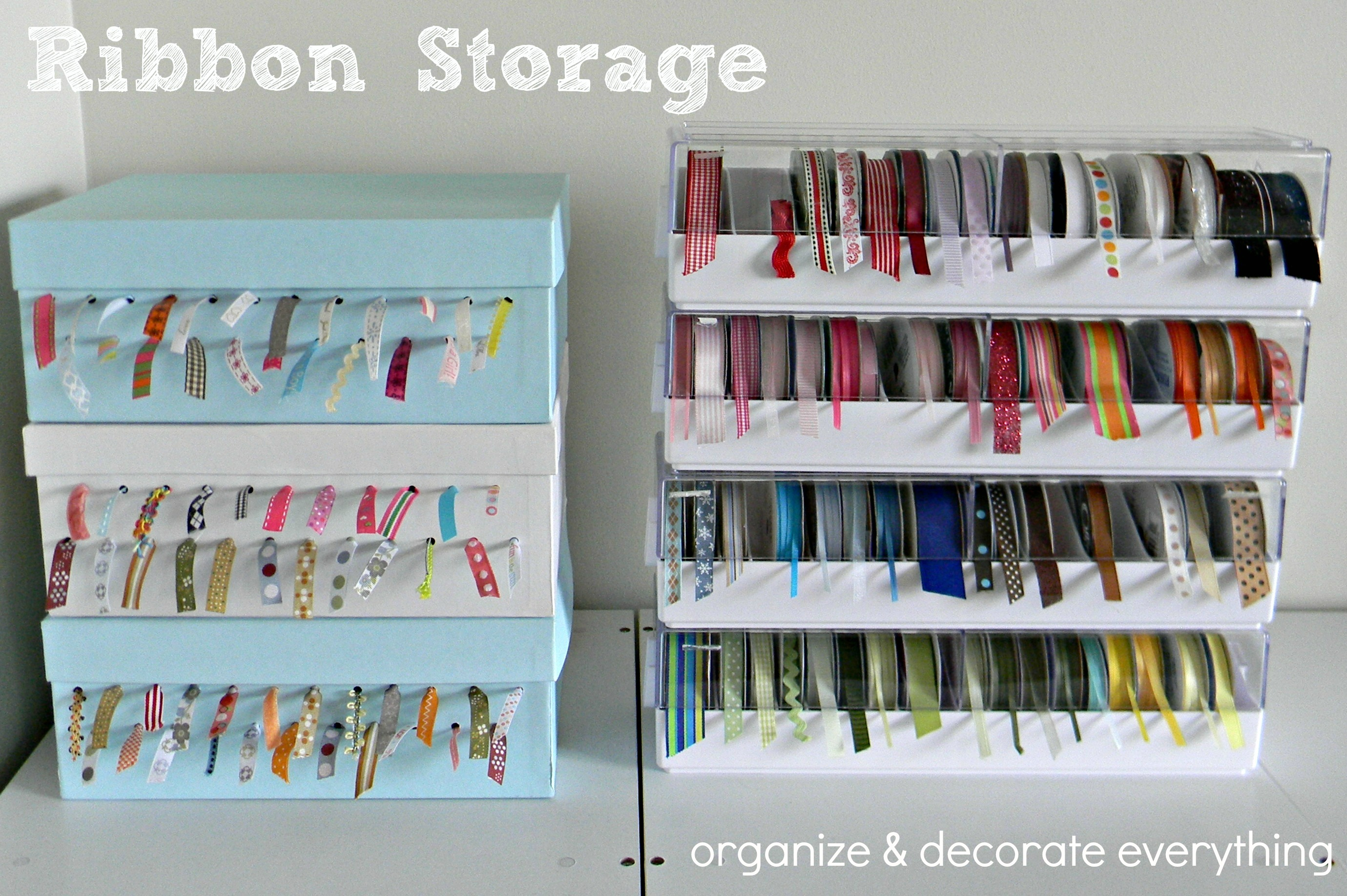 Ideas For Storing Ribbon Organize And Decorate Everything