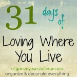31 days of Loving Where You Live: Day 4, Simple Touches