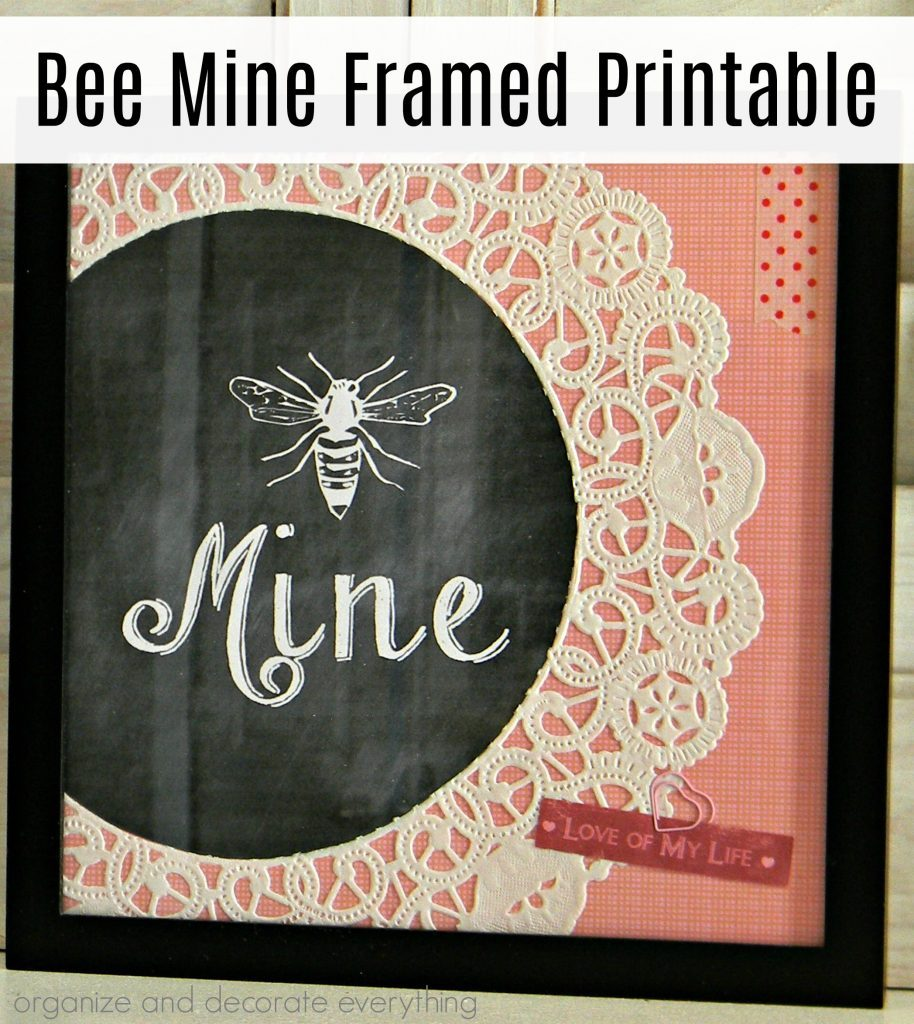 Bee Mine Framed Printable Organize and Decorate Everything