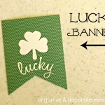 Lucky Banner and Free Printable