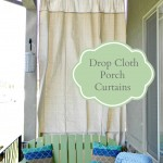 Drop Cloth Porch Curtains