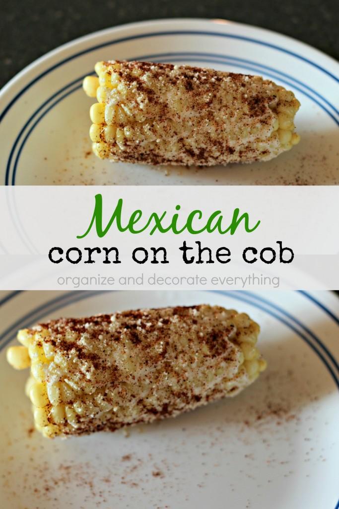 Delicious Mexican Corn on the cob recipe