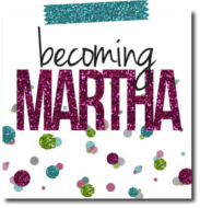 becoming martha