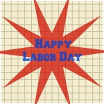 Labor Day and a Winner