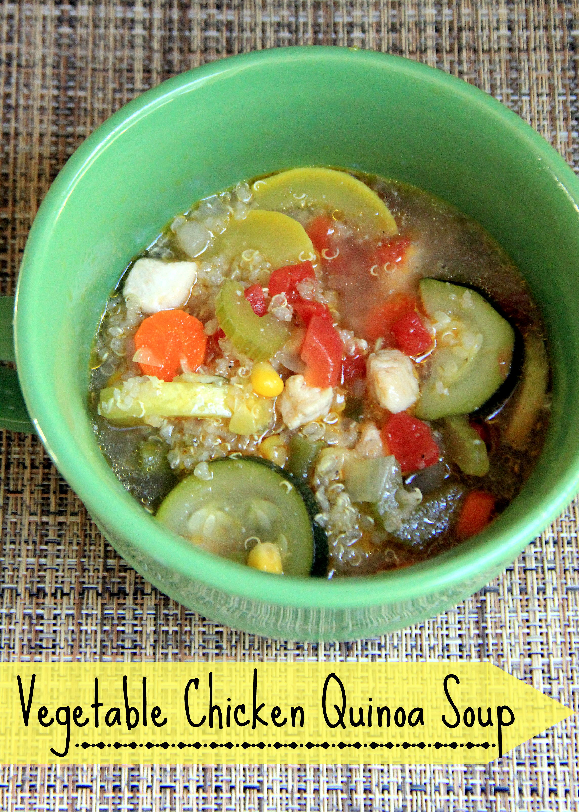 Vegetable Chicken Quinoa Soup - Food Contributor - Organize and ...