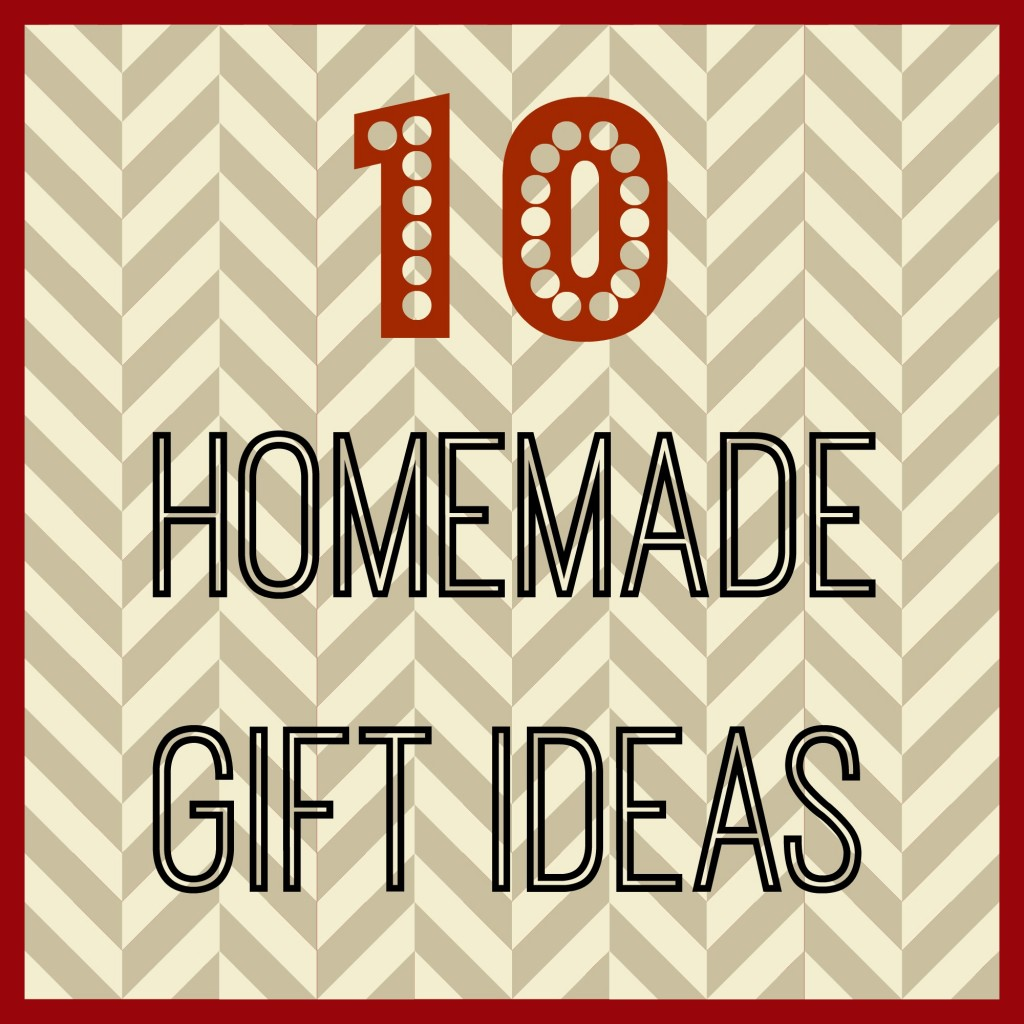 10 homemade gift ideas