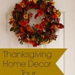 Thanksgiving Home Decor Tour
