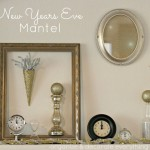 New Years Eve Mantel
