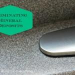 Eliminate Mineral Deposits