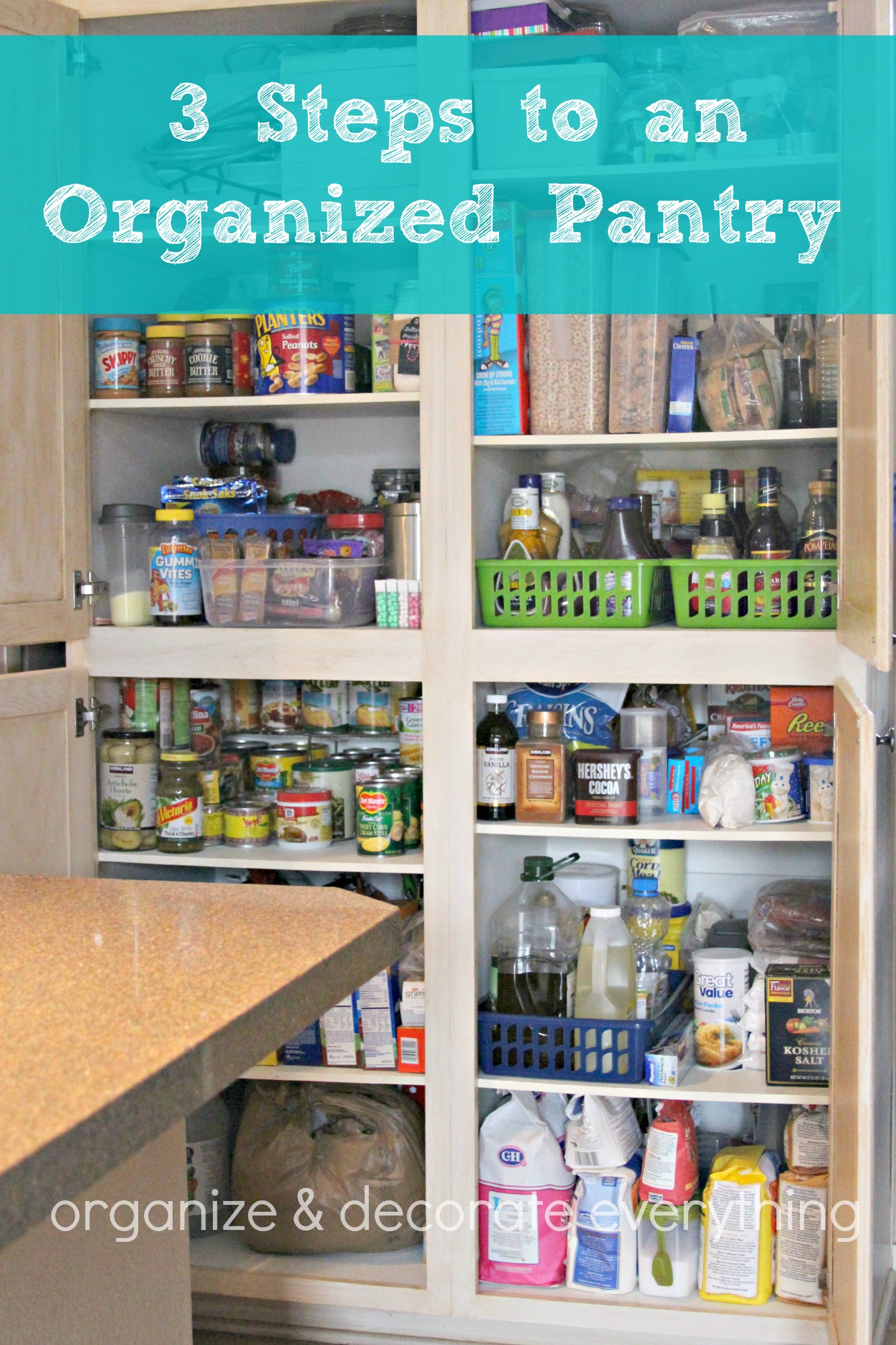 3 Steps To An Organized Pantry Organize And Decorate