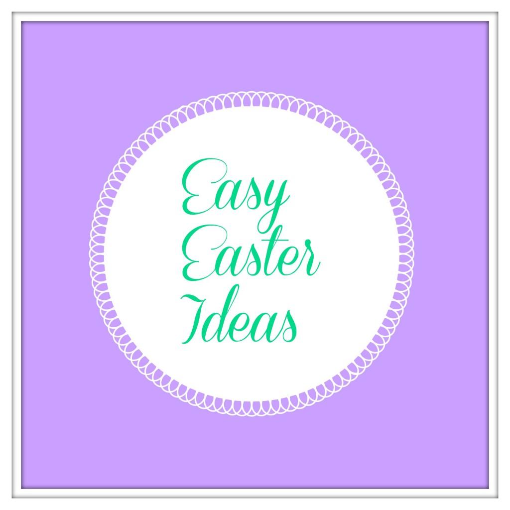 easy easter ideas