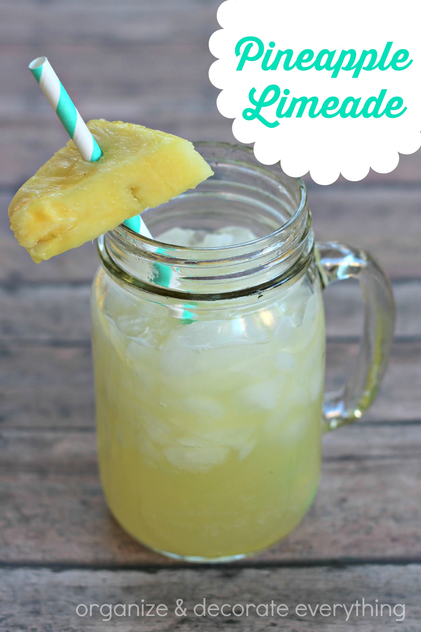Pineapple Limeade - Organize and Decorate Everything