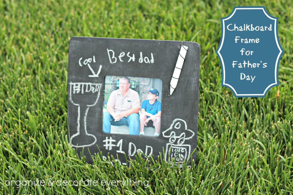 Chalkboard frame for Father's Day