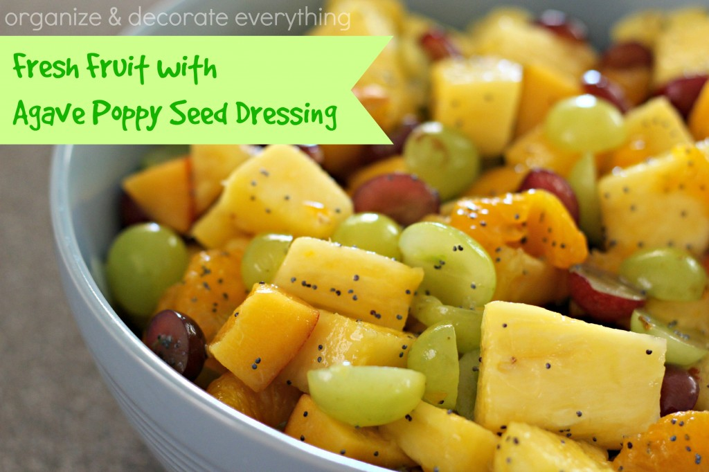 Fresh Fruit with Agave Poppy Seed Dressing 3.1