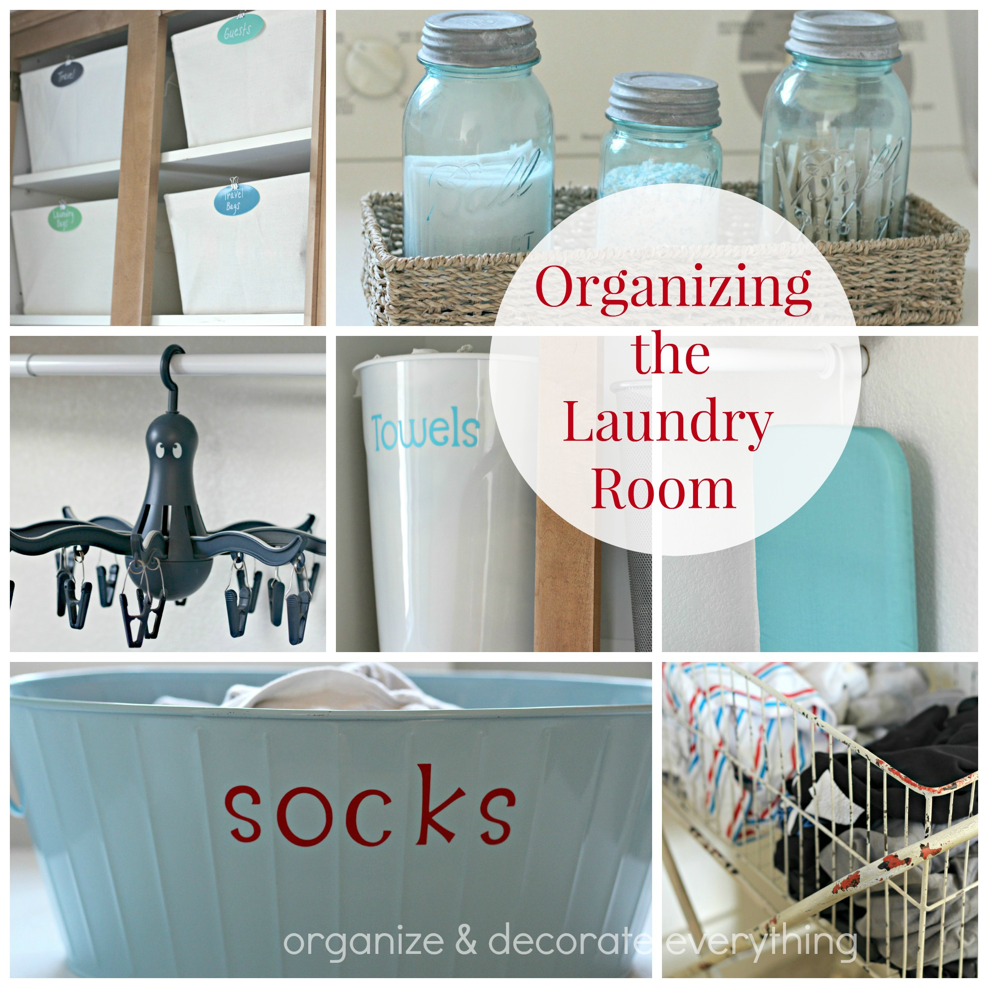 Organizing The Laundry Room Organize And Decorate Everything