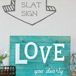 Love You Dearly Slat Sign