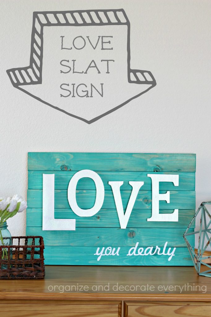 Love you dearly wood slat sign