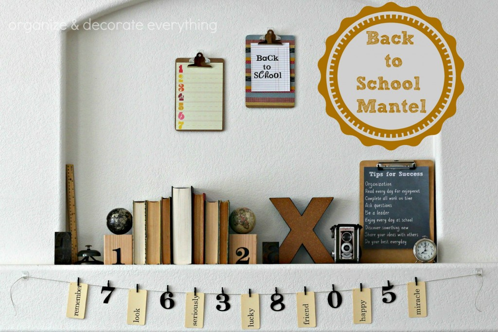 Back to School Mantel.1