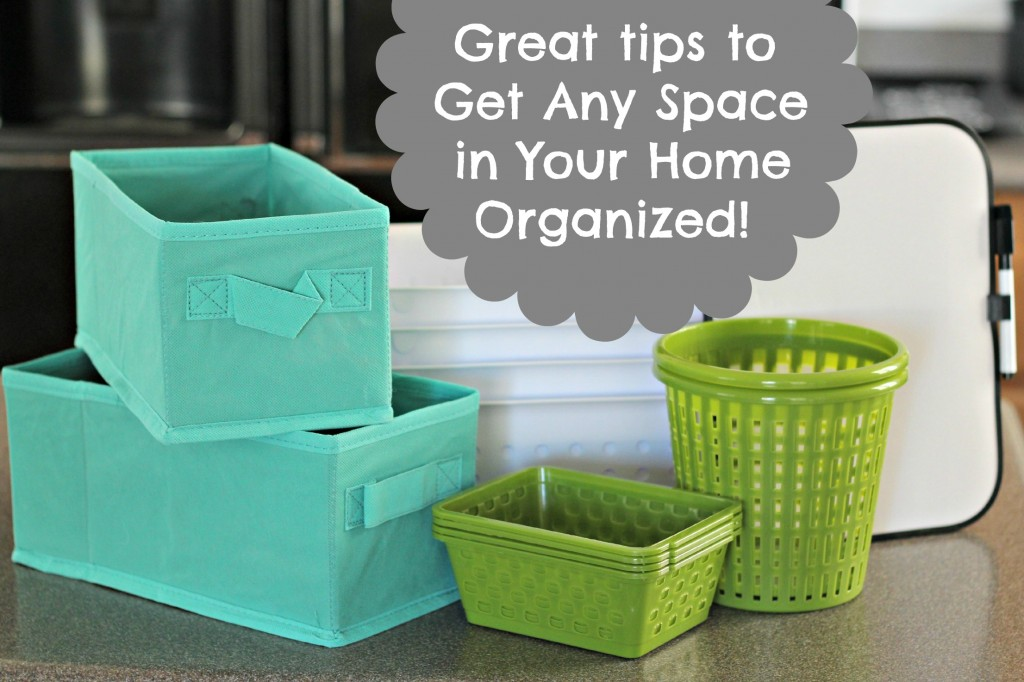 Greaat tips to get any space in your home organized