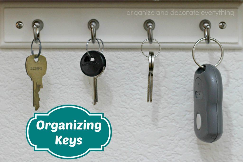 organizing keys 15 minutes organizing