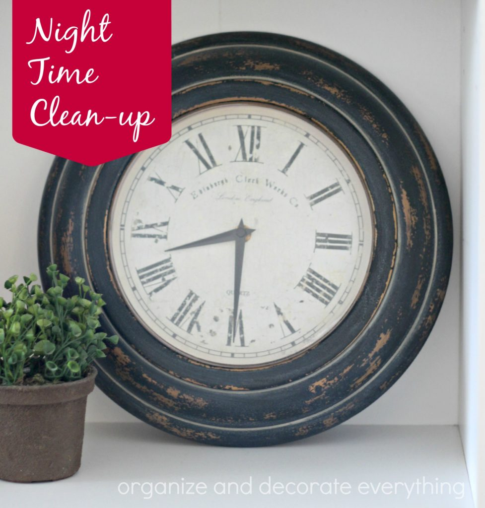 night time clean up organizing series