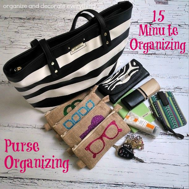 Purse Organizing - Organize and Decorate Everything