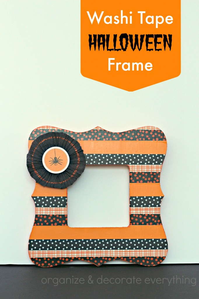 Washi Tape Halloween Frame - Organize and Decorate Everything