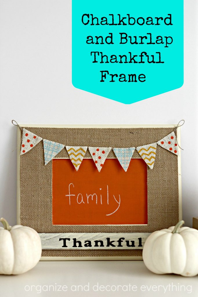 Chalkboard and Burlap Thankful Frame with detailed banner