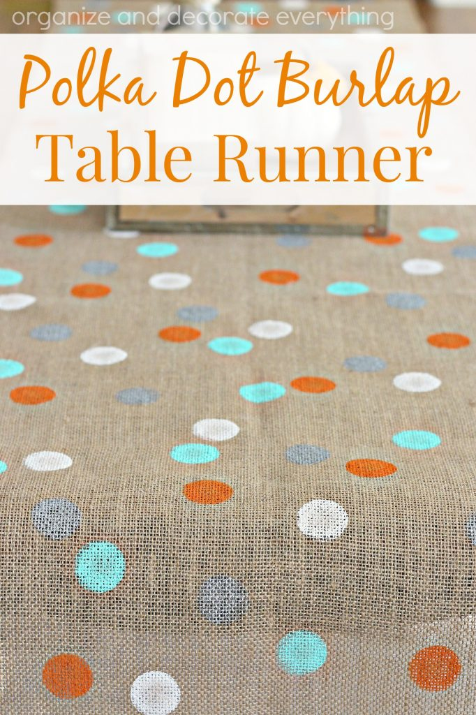 Polka Dot Burlap Table Runner to make for any holiday or occasion