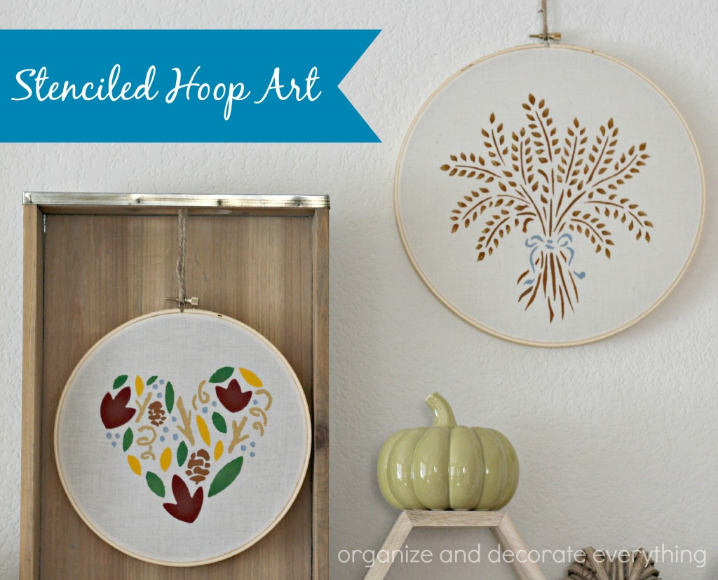 Stenciled Hoop Art - Organize and Decorate Everything