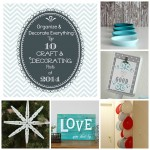 Top 10 Craft and Decorating Posts of 2014