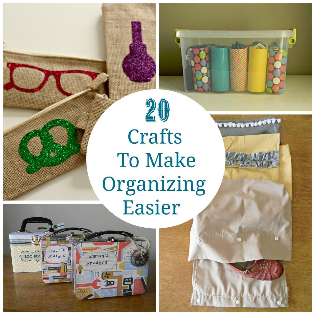 20 crafts to make organizing easier