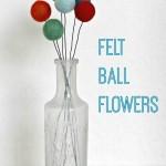 Felt Ball Flowers