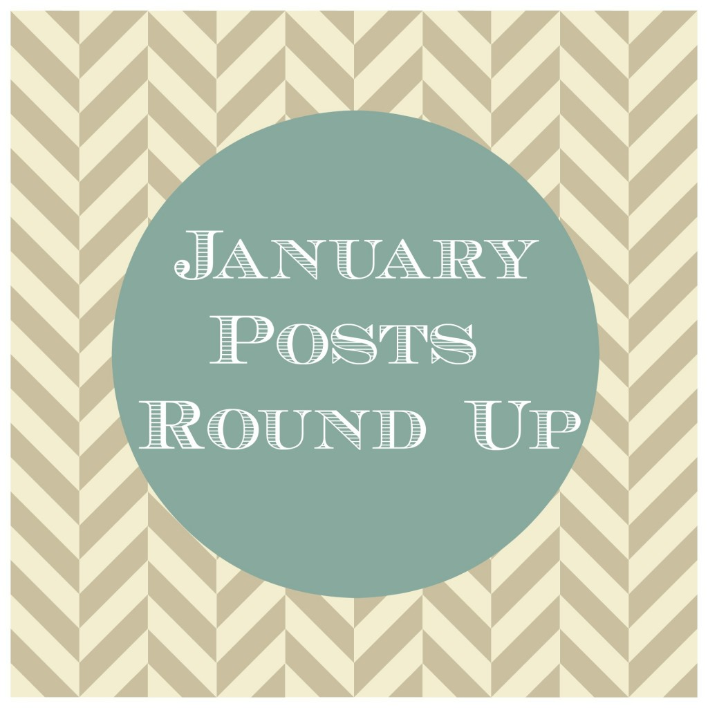 January Posts Round Up