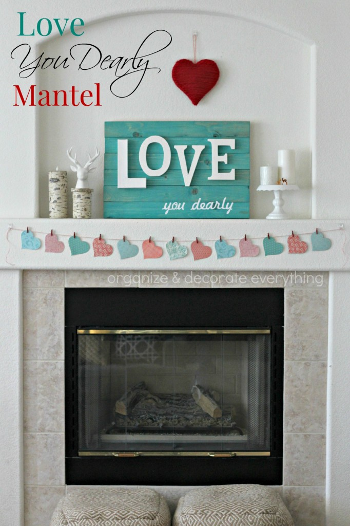 Love You Dearly Valentine's Day Mantel 7.1