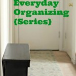 Easy Everyday Organizing – Decluttering