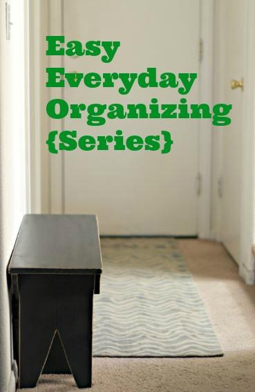 easy everyday organizing series