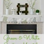 Green and White Easter Mantel