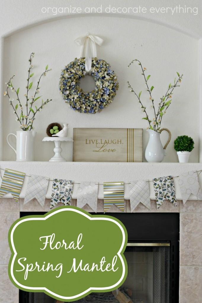 Floral Spring Mantel