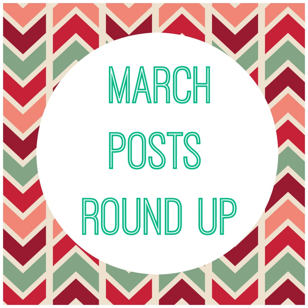 March Posts Round Up