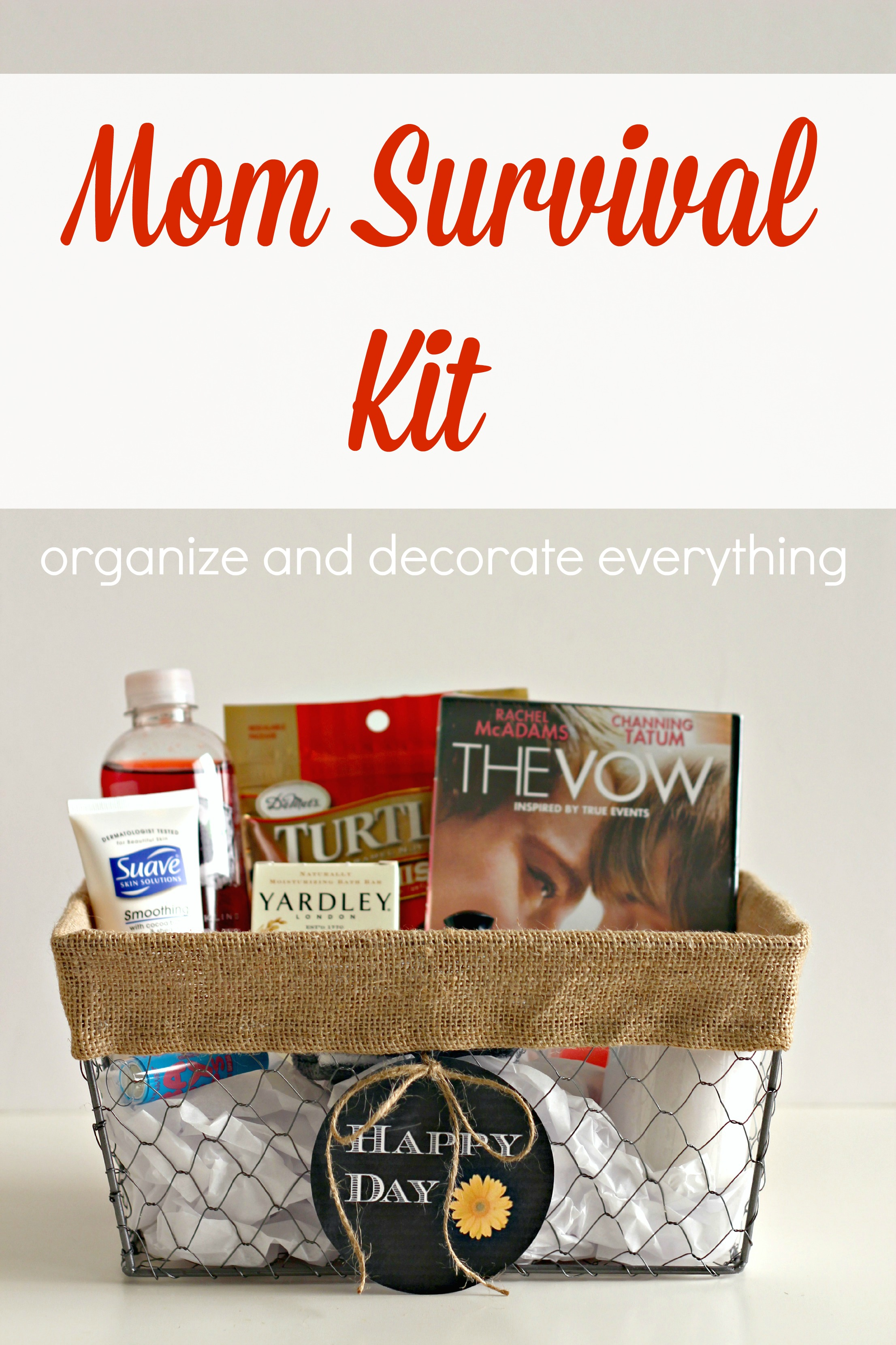 Mom Survival Kit - Organize and Decorate Everything