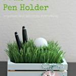 Faux Grass Pen Holder with Father's Day Tags
