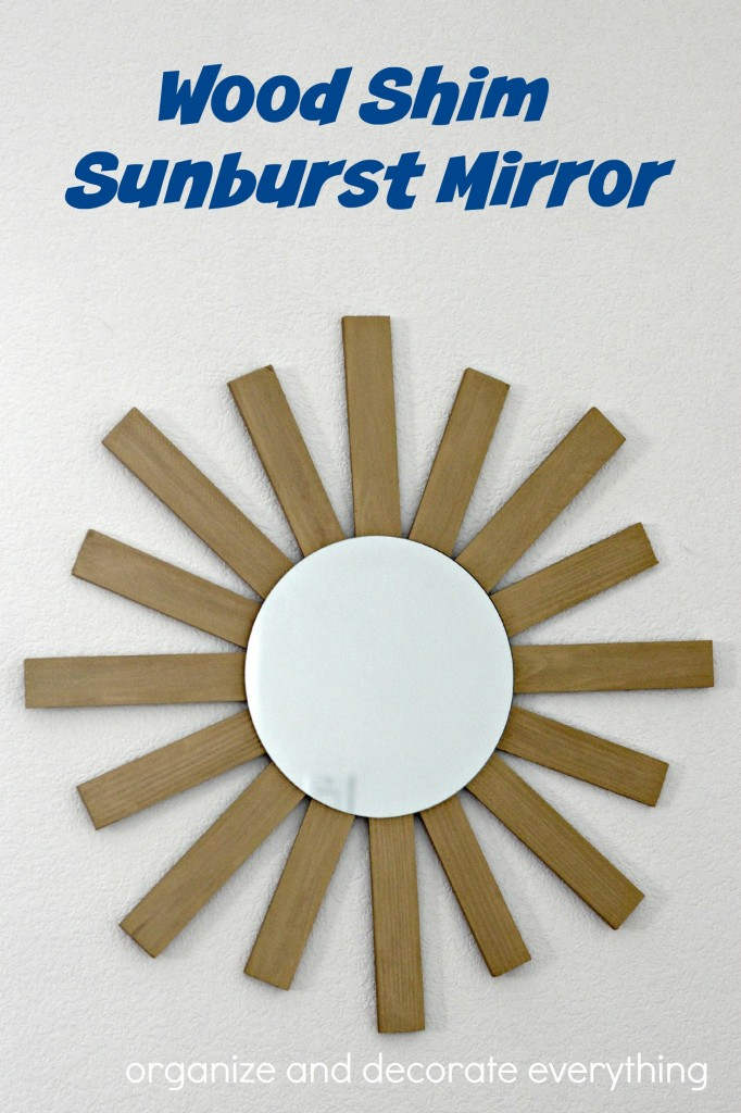 Wood Shim Sunburst Mirror- make your own miror for a fraction of the cost using wood shims from the hardware store
